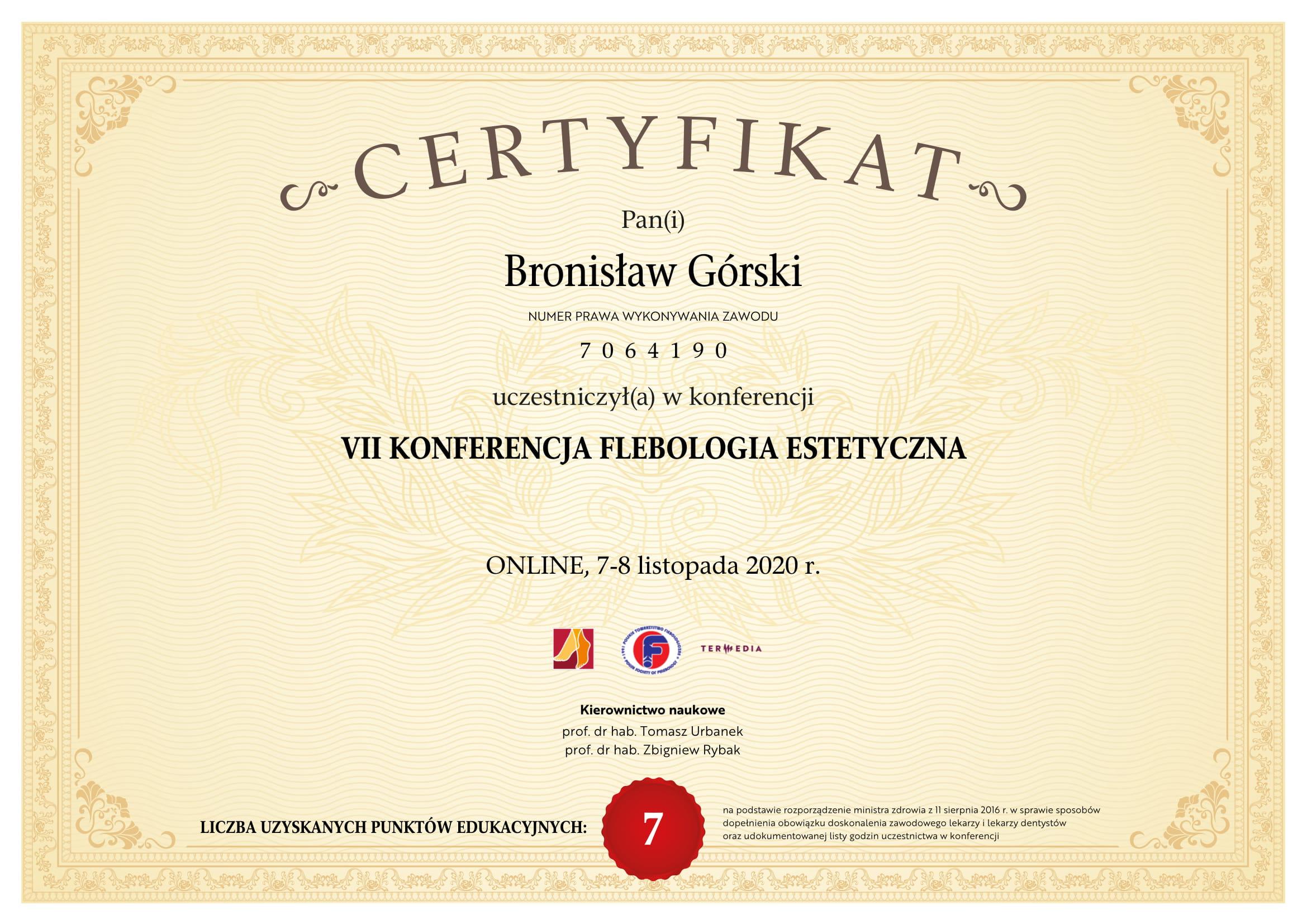 Certyfikat uczestnictwa w VII konferencja flebologia estetyczna